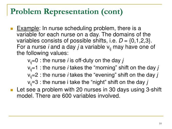 Problem Representation (cont)