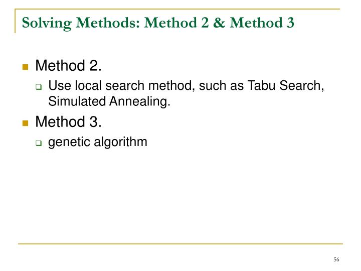 Solving Methods: Method 2 & Method 3