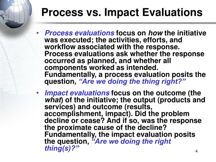 Process vs. Impact Evaluations
