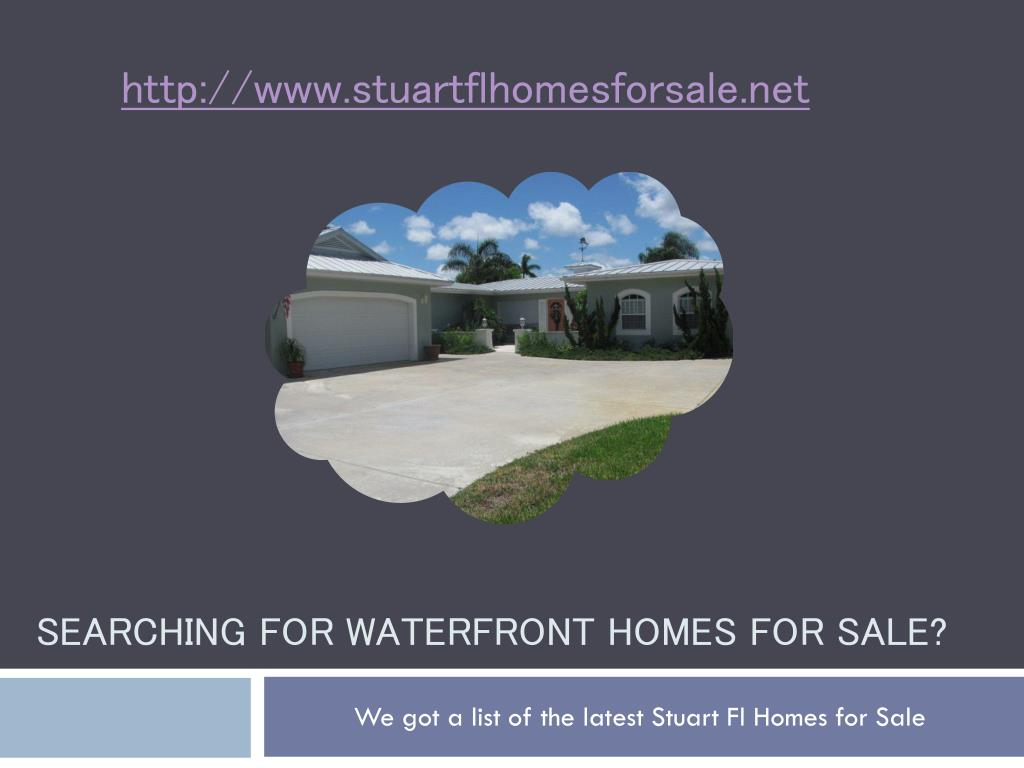 searching for waterfront homes for sale