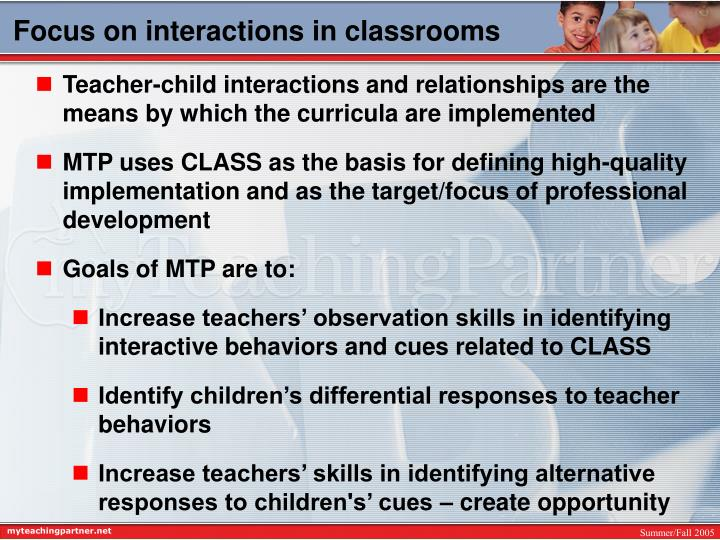 Focus on interactions in classrooms