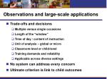 observations and large scale applications