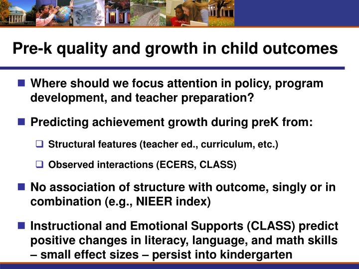 Pre-k quality and growth in child outcomes