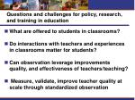questions and challenges for policy research and training in education