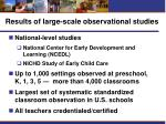 results of large scale observational studies