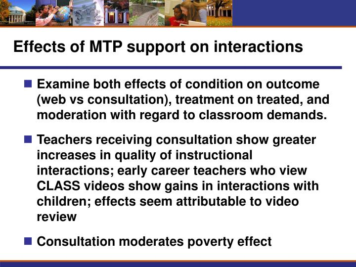 Effects of MTP support on interactions