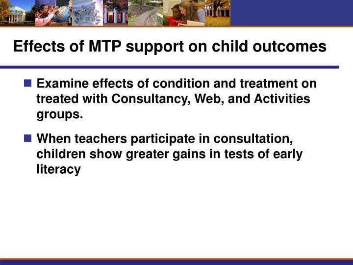 Effects of MTP support on child outcomes