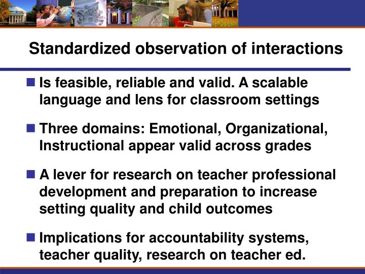 Standardized observation of interactions