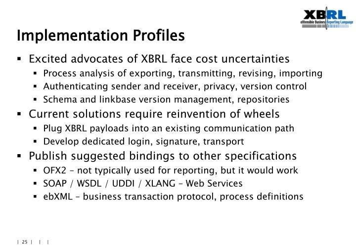 Implementation Profiles