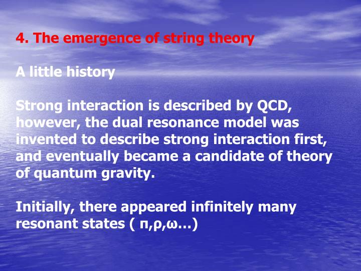 4. The emergence of string theory