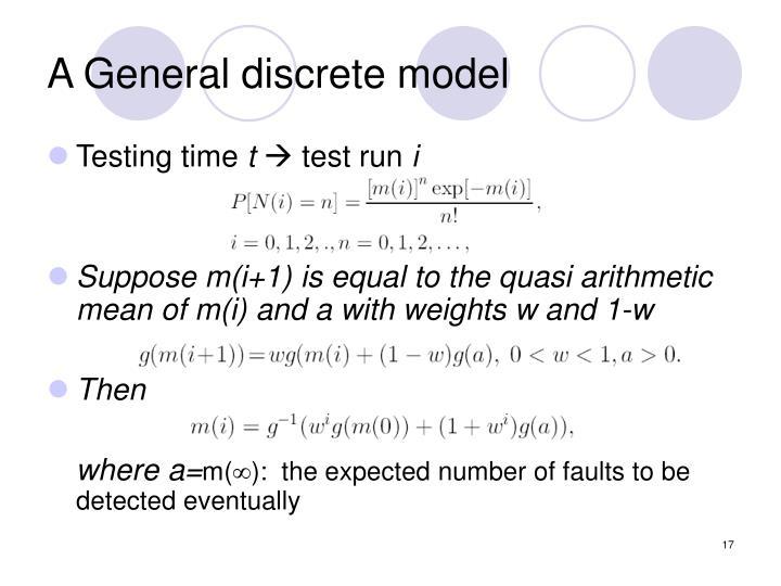 A General discrete model