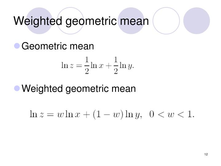 Weighted geometric mean