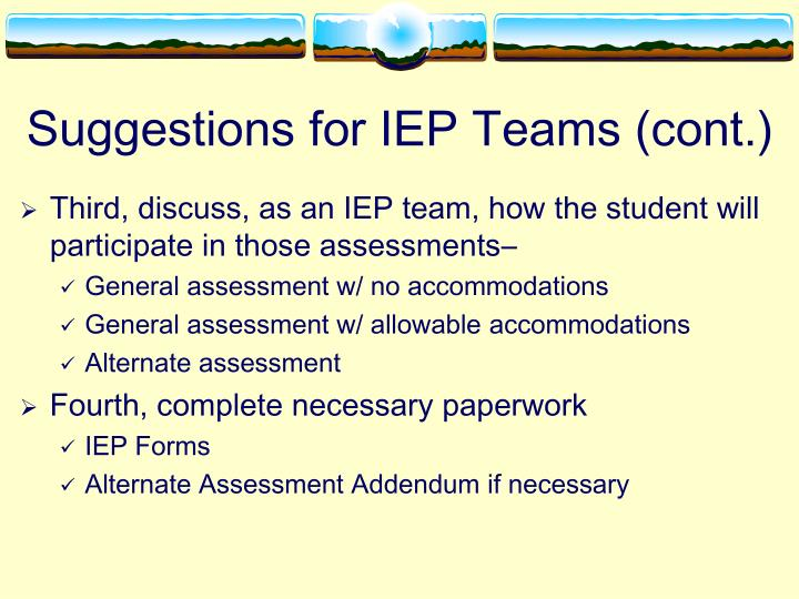 Suggestions for IEP Teams (cont.)