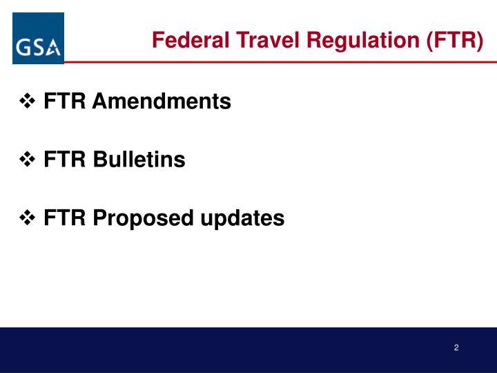 Federal Travel Regulation (FTR)