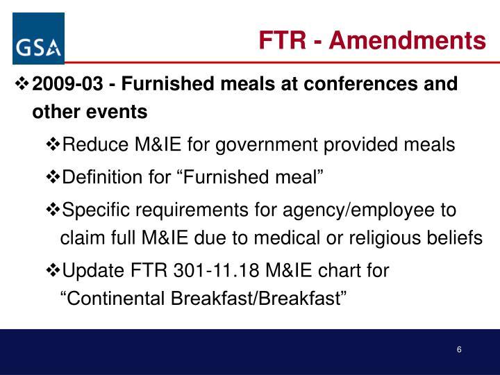 FTR - Amendments