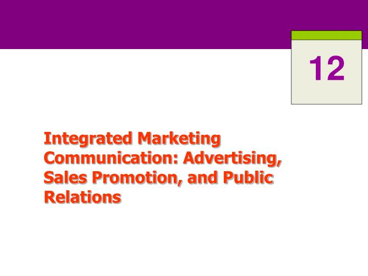 Integrated marketing communication advertising sales promotion and public relations