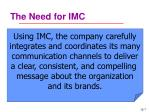 the need for imc