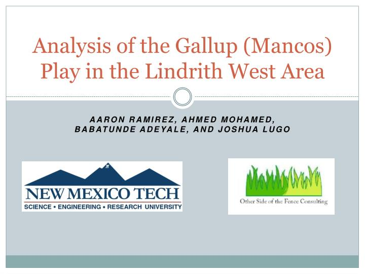 analysis of the gallup mancos play in the lindrith west area
