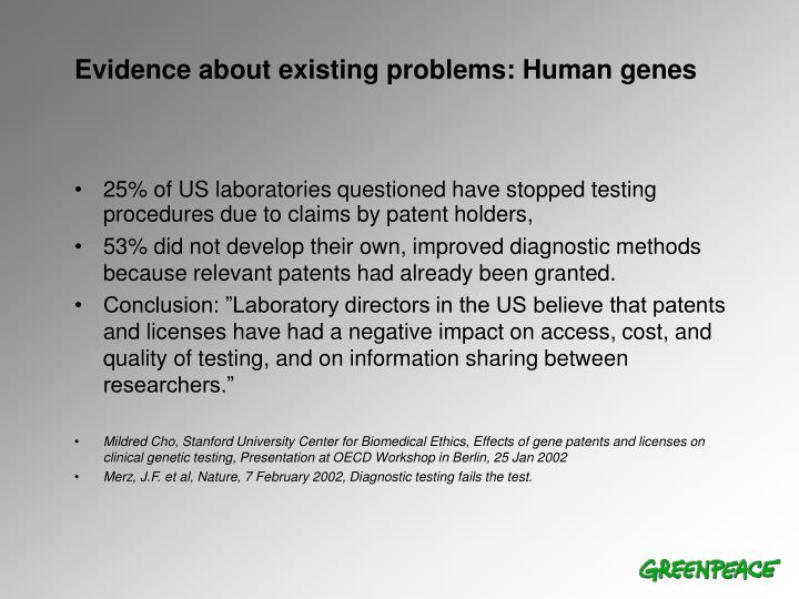 Evidence about existing problems: Human genes