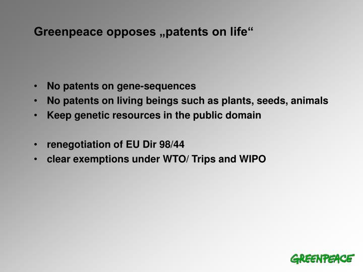 """Greenpeace opposes """"patents on life"""""""