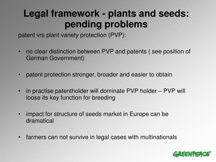 Legal framework - plants and seeds: