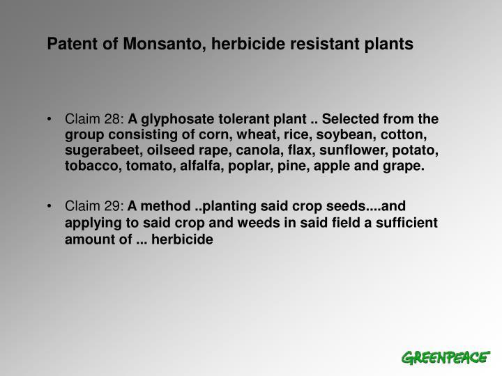 Patent of Monsanto, herbicide resistant plants