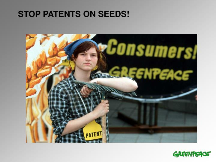 STOP PATENTS ON SEEDS!