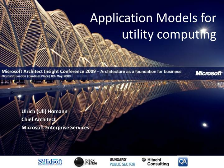 Application models for utility computing
