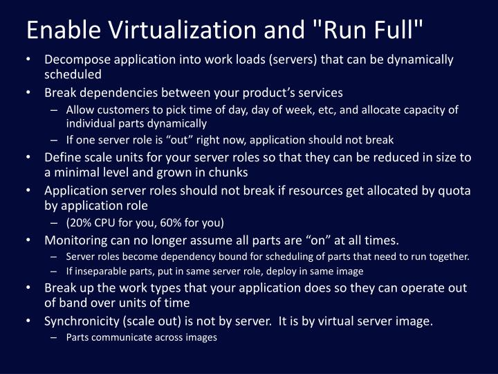 "Enable Virtualization and ""Run Full"""