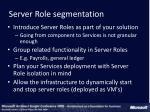 server role segmentation