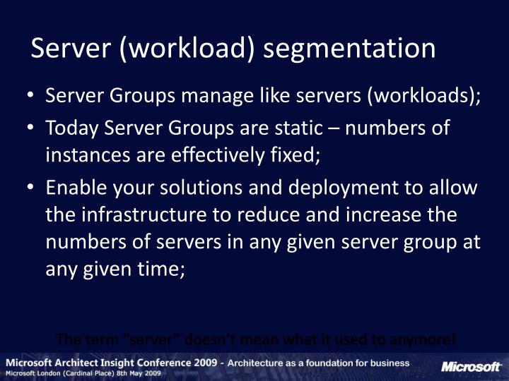 Server (workload) segmentation