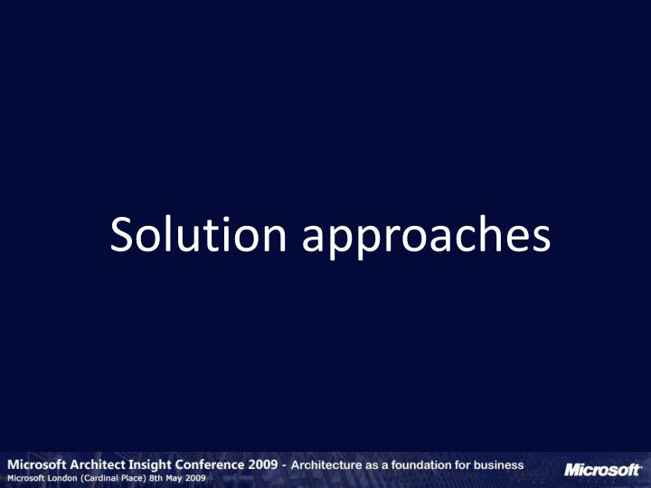 Solution approaches