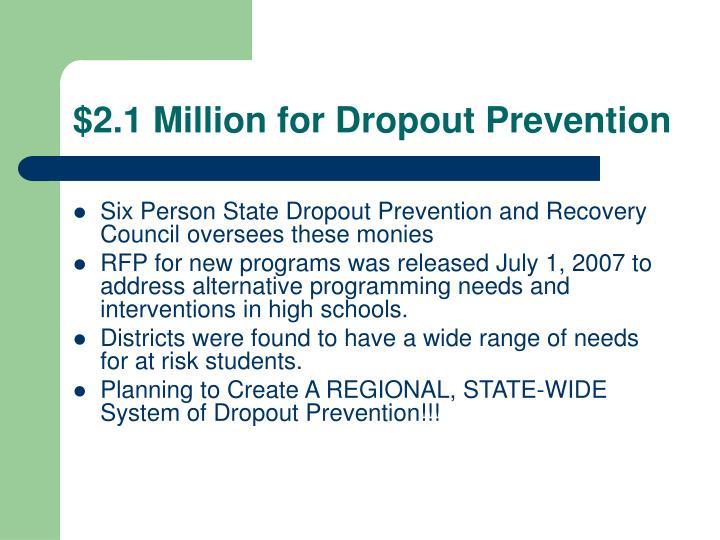 $2.1 Million for Dropout Prevention