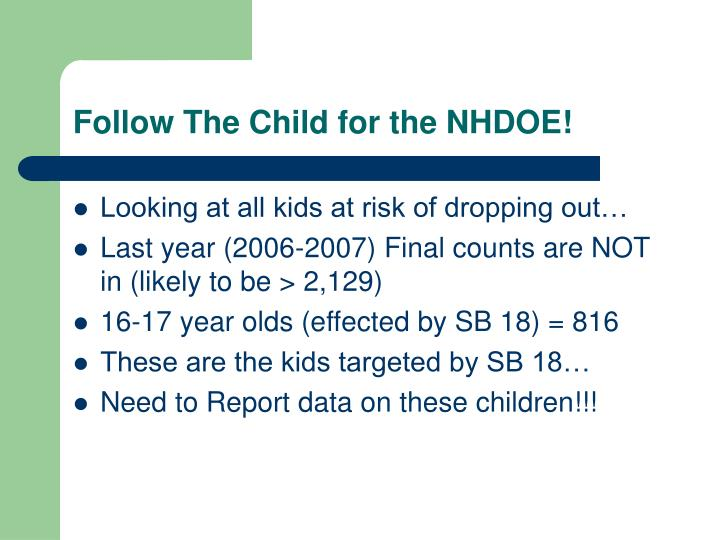 Follow The Child for the NHDOE!