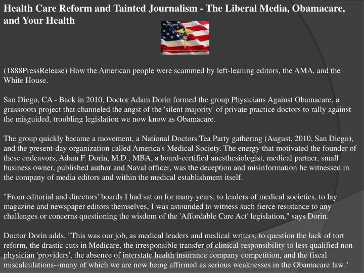 Health Care Reform and Tainted Journalism - The Liberal Media, Obamacare, and Your Health