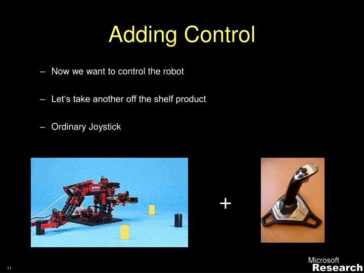 Adding Control