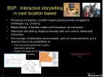 bsp interactive storytelling in vast location based