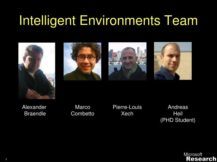 Intelligent Environments Team