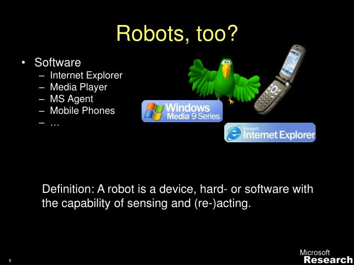 Robots, too?