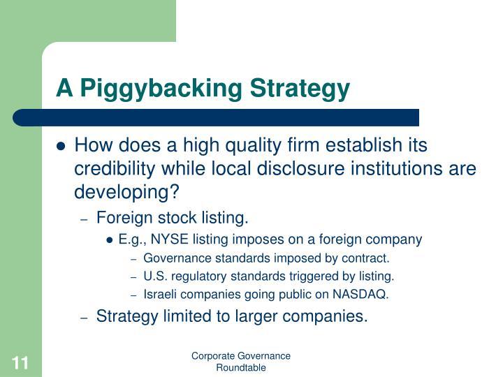 A Piggybacking Strategy