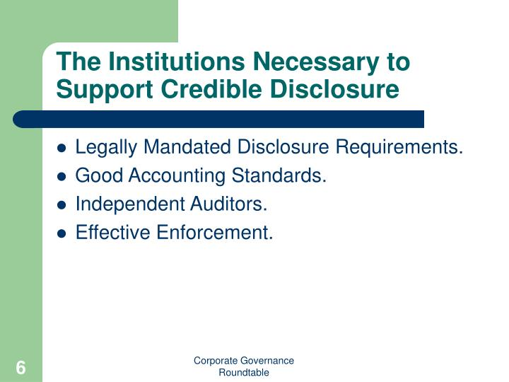 The Institutions Necessary to Support Credible Disclosure