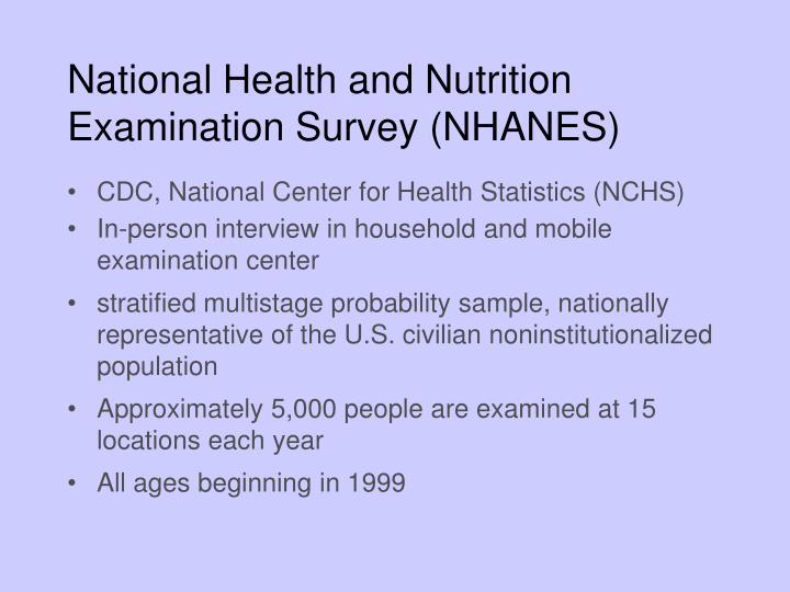 National Health and Nutrition Examination Survey (NHANES)