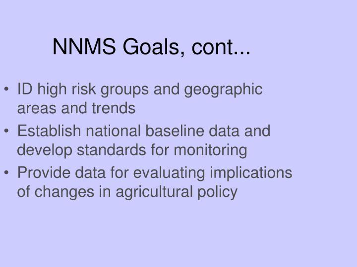 NNMS Goals, cont...