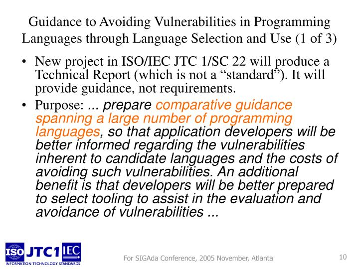 "New project in ISO/IEC JTC 1/SC 22 will produce a Technical Report (which is not a ""standard""). It will provide guidance, not requirements."