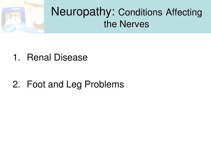 Neuropathy: