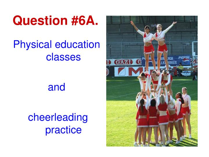 Question #6A.