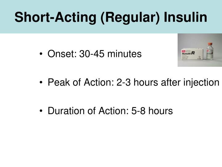 Short-Acting (Regular) Insulin