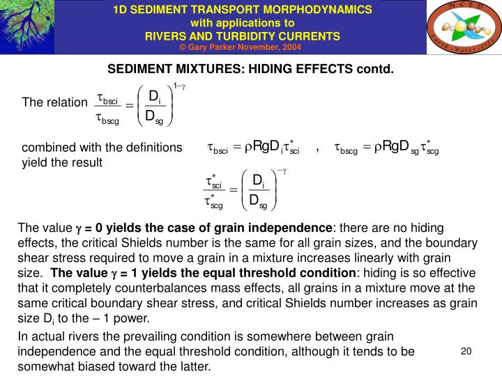 SEDIMENT MIXTURES: HIDING EFFECTS contd.