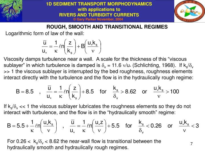 ROUGH, SMOOTH AND TRANSITIONAL REGIMES
