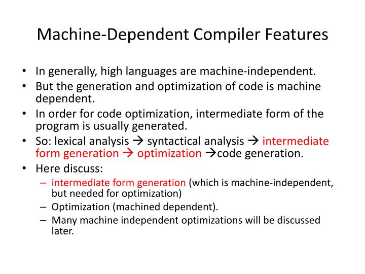 Machine-Dependent Compiler Features